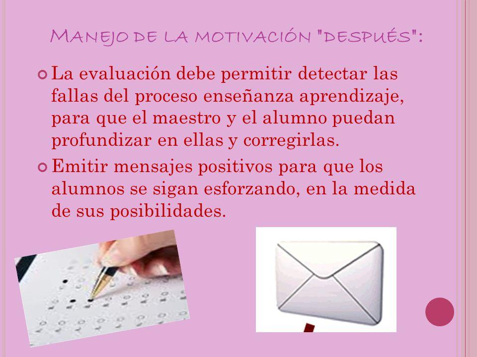 M ANEJO DE LA MOTIVACIÓN