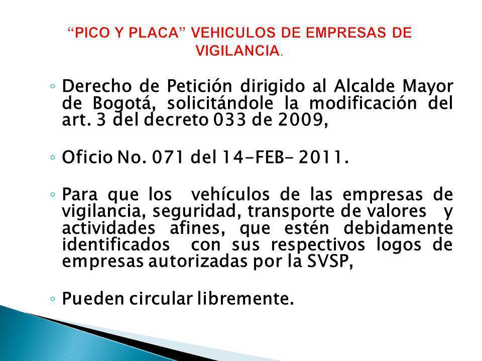 Derecho de Petición dirigido al Alcalde Mayor de Bogotá, solicitándole la modificación del art. 3 del decreto 033 de 2009, Oficio No. 071 del 14-FEB-