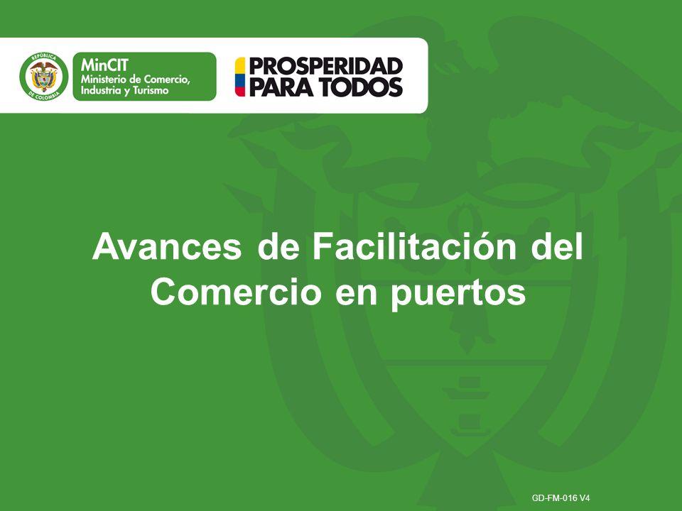 Avances de Facilitación del Comercio en puertos GD-FM-016 V4