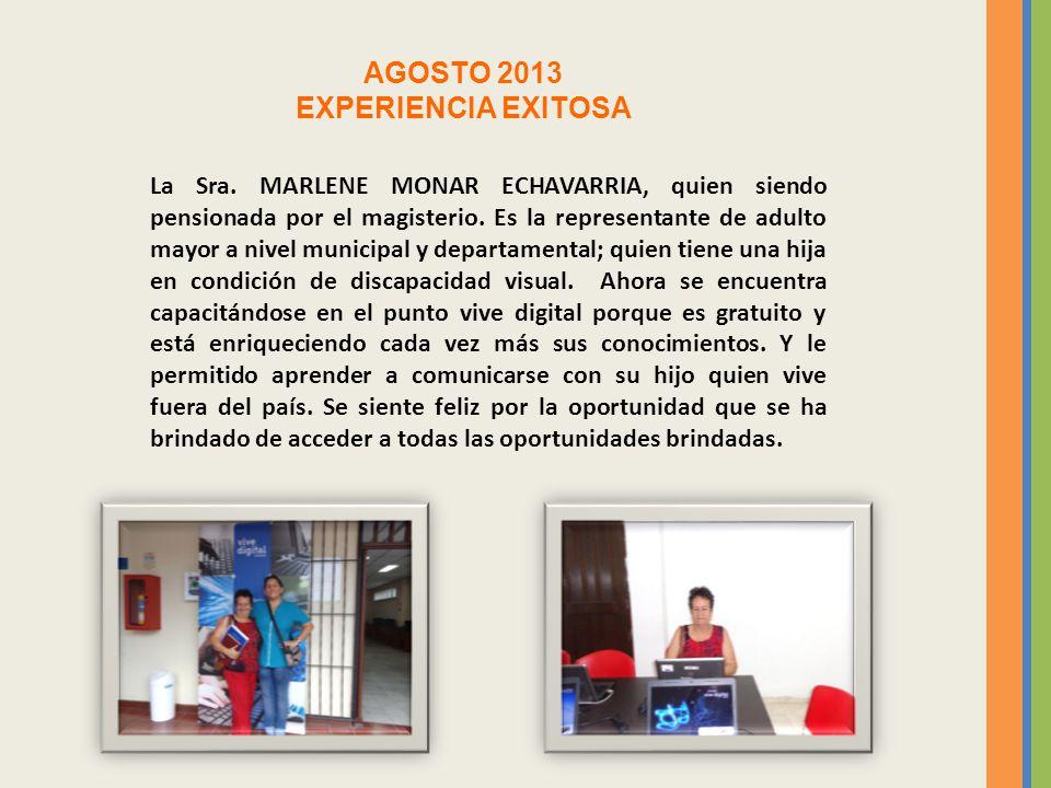 AGOSTO 2013 EXPERIENCIA EXITOSA La Sra.