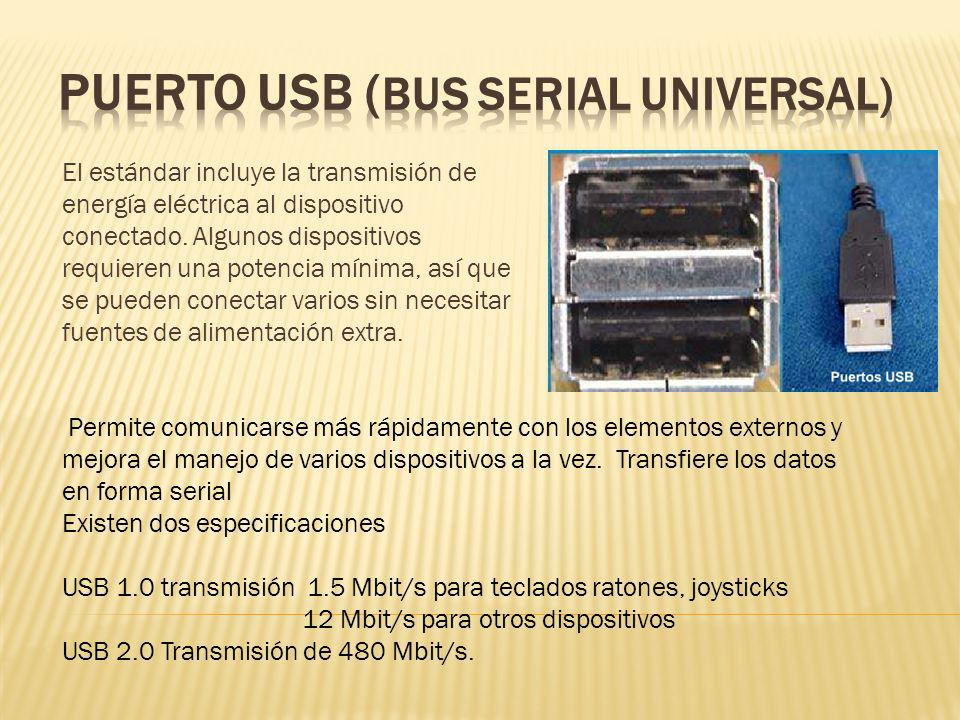 El estándar incluye la transmisión de energía eléctrica al dispositivo conectado. Algunos dispositivos requieren una potencia mínima, así que se puede