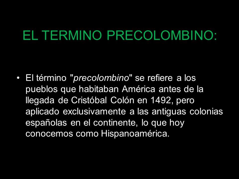 La Época precolombina en Colombia es en la actualidad materia del interés de la ciencia y la cultura como una manera de acercarse a la identidad y a la génesis de la nación colombiana