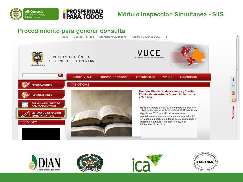 Procedimiento para generar consulta Módulo Inspección Simultanea - SIIS