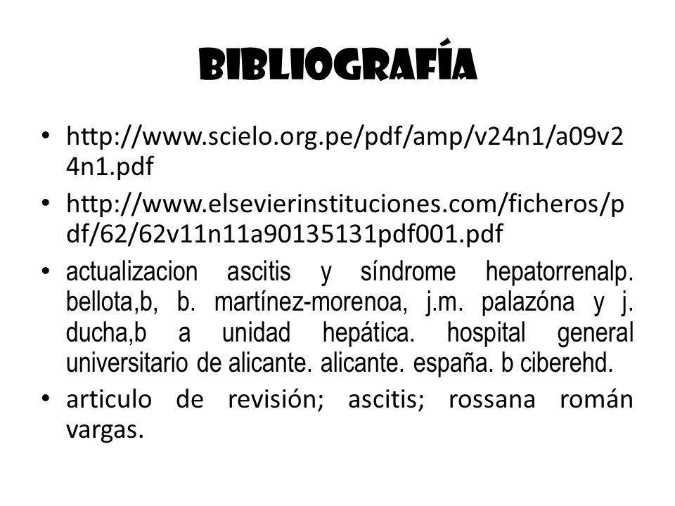 Bibliografía http://www.scielo.org.pe/pdf/amp/v24n1/a09v2 4n1.pdf http://www.elsevierinstituciones.com/ficheros/p df/62/62v11n11a90135131pdf001.pdf ac