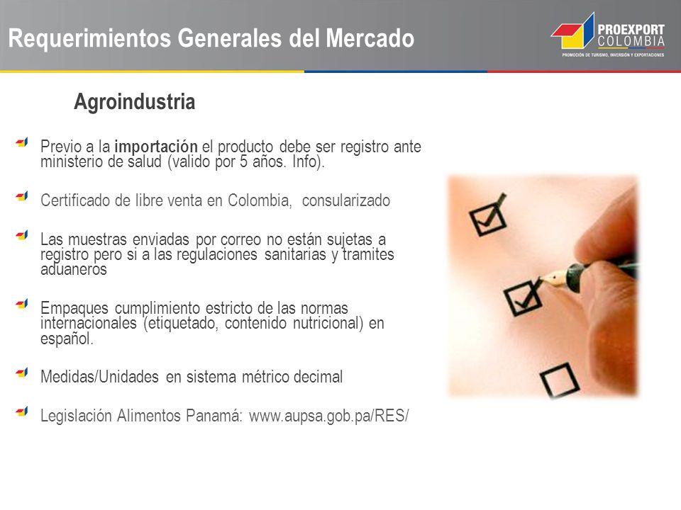 Requerimientos Generales del Mercado Previo a la importación el producto debe ser registro ante ministerio de salud (valido por 5 años. Info). Certifi