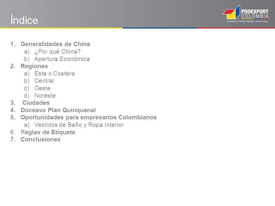 1.Generalidades de China a)¿Por qué China.
