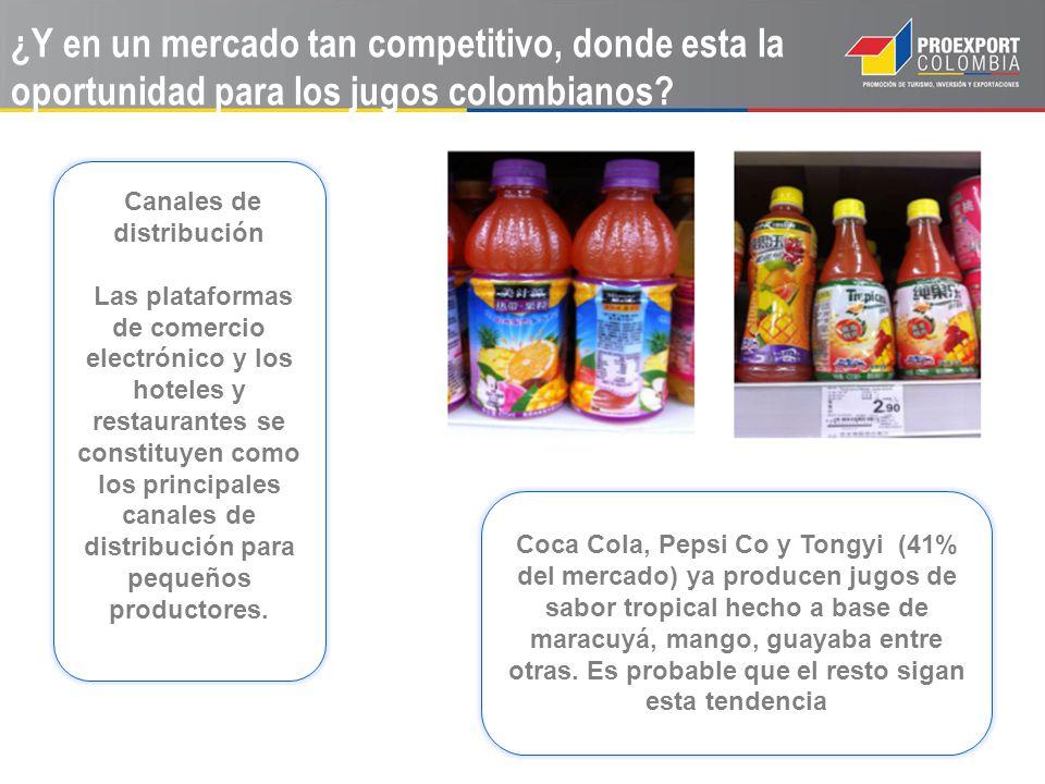 ¿Y en un mercado tan competitivo, donde esta la oportunidad para los jugos colombianos? Coca Cola, Pepsi Co y Tongyi (41% del mercado) ya producen jug