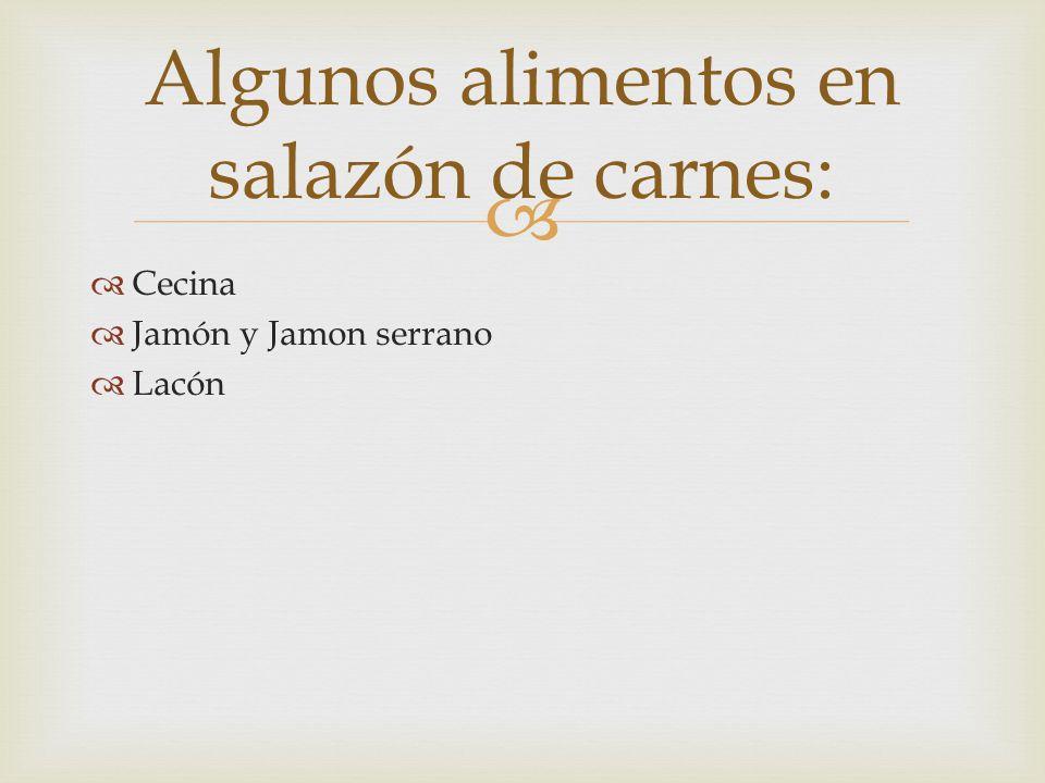 La cecina es una chacina de origen española, similar al jamón pero realizada mediante el curado de carne de vacuno, de equino o, menos frecuentemente, de chivo e incluso de conejo, buey o liebre.