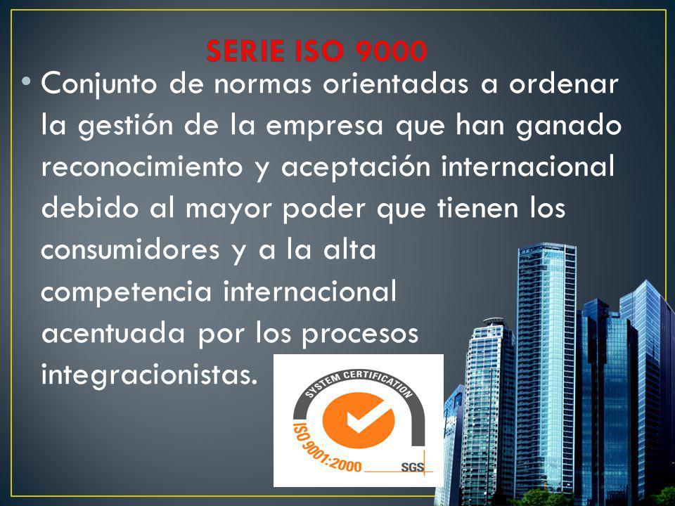 Conjunto de normas orientadas a ordenar la gestión de la empresa que han ganado reconocimiento y aceptación internacional debido al mayor poder que ti