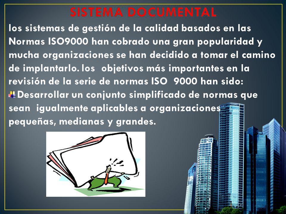 los sistemas de gestión de la calidad basados en las Normas ISO9000 han cobrado una gran popularidad y mucha organizaciones se han decidido a tomar el
