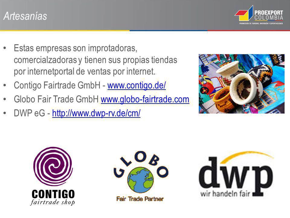 Artesanías Estas empresas son improtadoras, comercialzadoras y tienen sus propias tiendas por internetportal de ventas por internet. Contigo Fairtrade