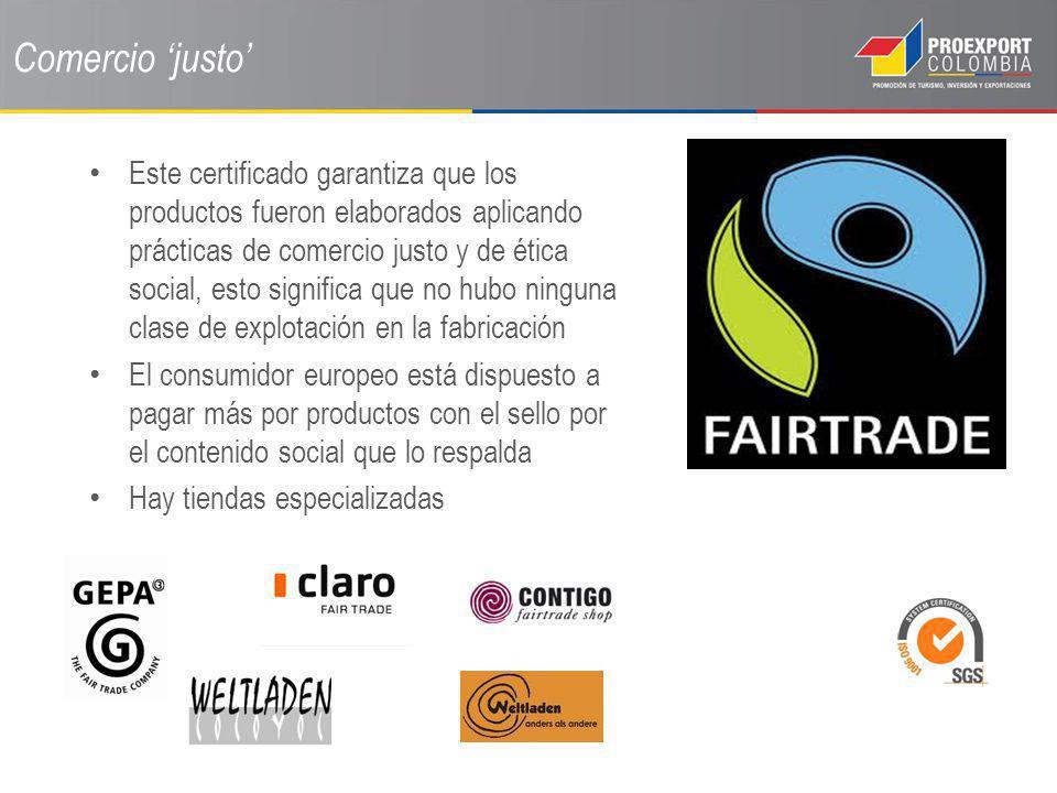 Comercio justo Este certificado garantiza que los productos fueron elaborados aplicando prácticas de comercio justo y de ética social, esto significa