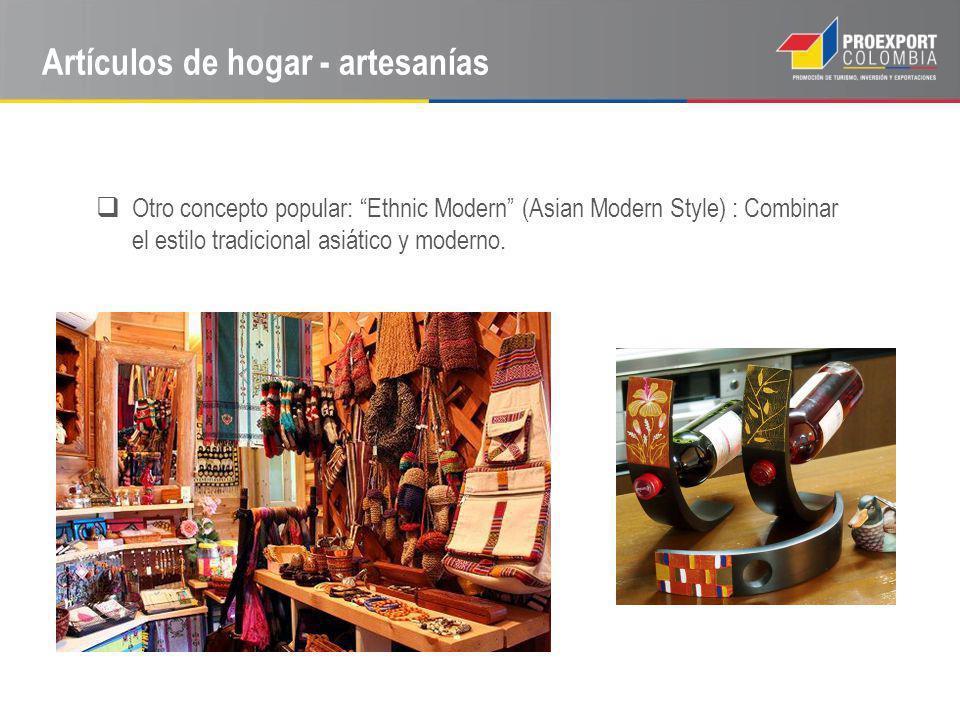 Artículos de hogar - artesanías Otro concepto popular: Ethnic Modern (Asian Modern Style) : Combinar el estilo tradicional asiático y moderno.
