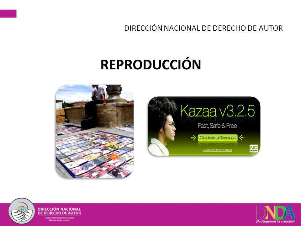 REPRODUCCIÓN DIRECCIÓN NACIONAL DE DERECHO DE AUTOR