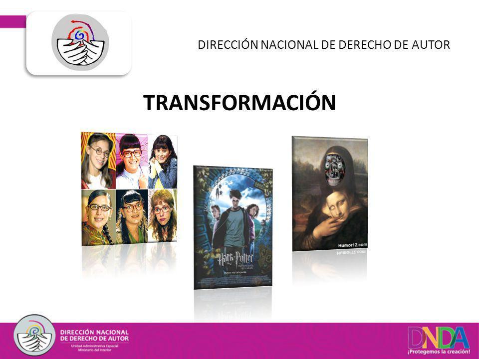 TRANSFORMACIÓN DIRECCIÓN NACIONAL DE DERECHO DE AUTOR