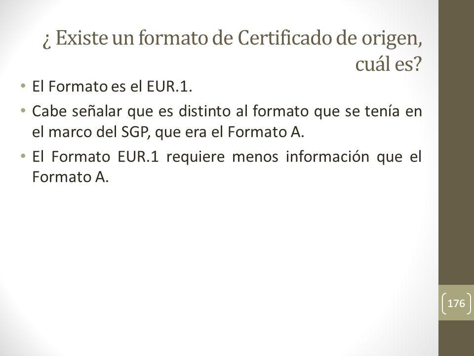 El Formato es el EUR.1.