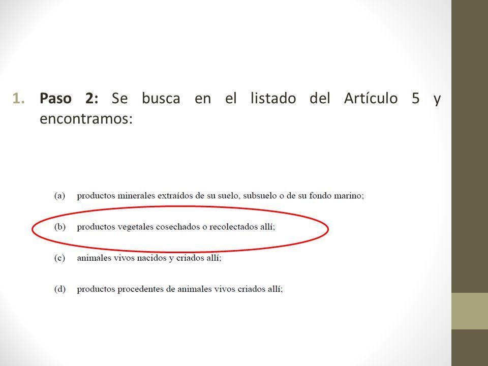 1.Paso 2: Se busca en el listado del Artículo 5 y encontramos: