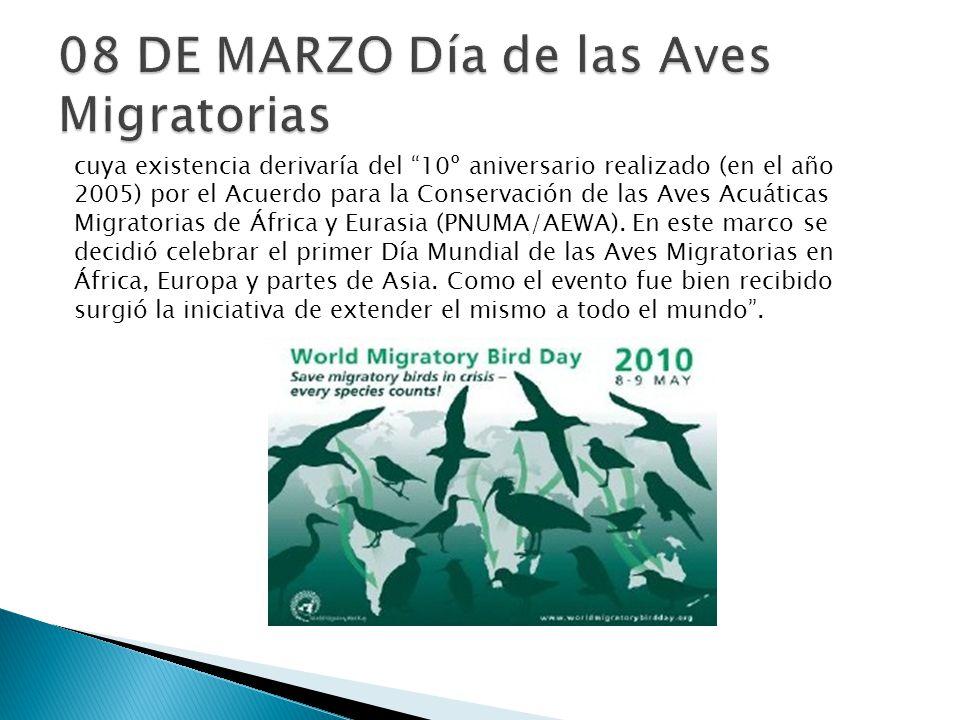 cuya existencia derivaría del 10º aniversario realizado (en el año 2005) por el Acuerdo para la Conservación de las Aves Acuáticas Migratorias de Áfri