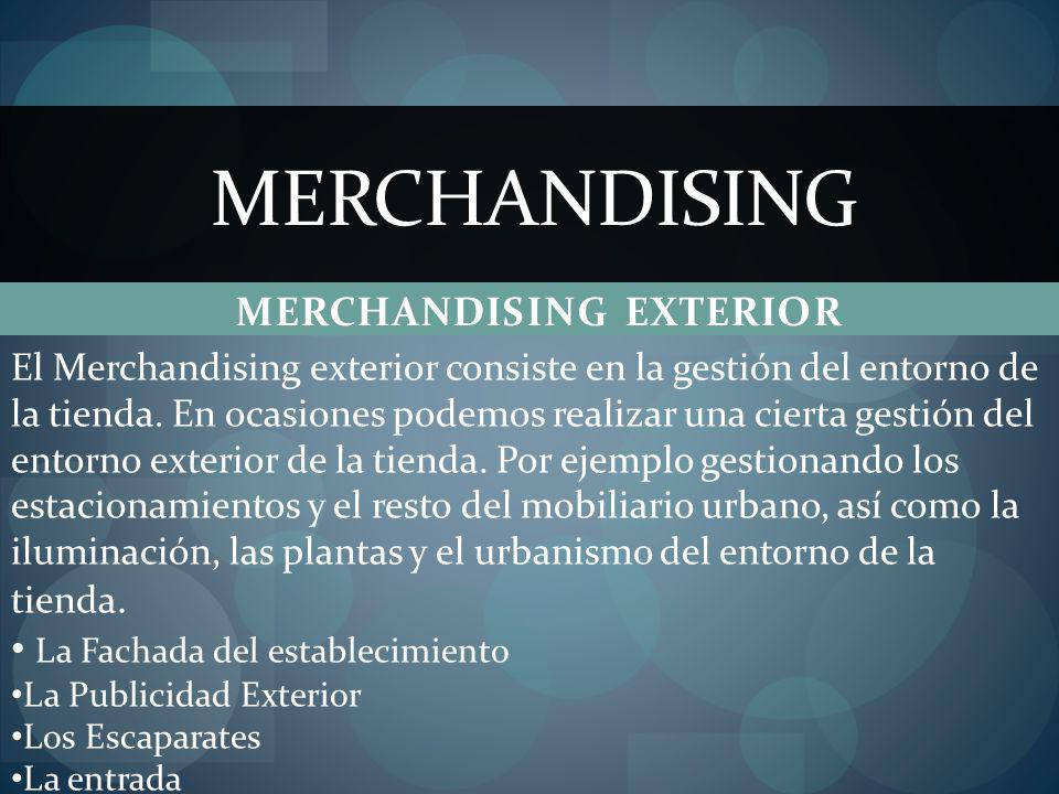 EJ. MERCHANDISING EXTERIOR