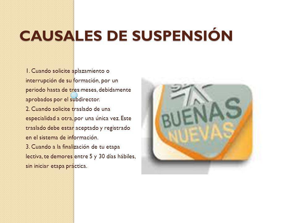 CAUSALES DE SUSPENSIÓN 1.