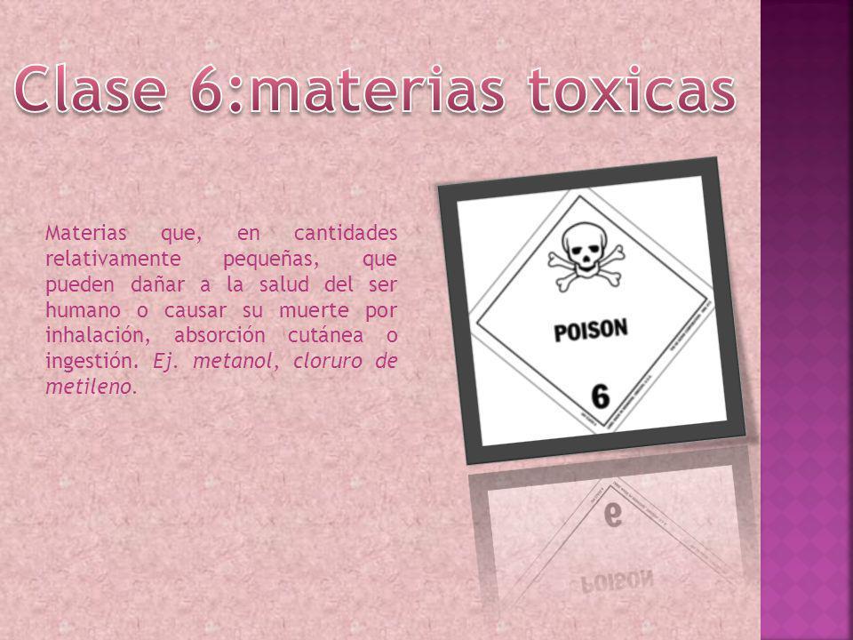 Materias que, en cantidades relativamente pequeñas, que pueden dañar a la salud del ser humano o causar su muerte por inhalación, absorción cutánea o