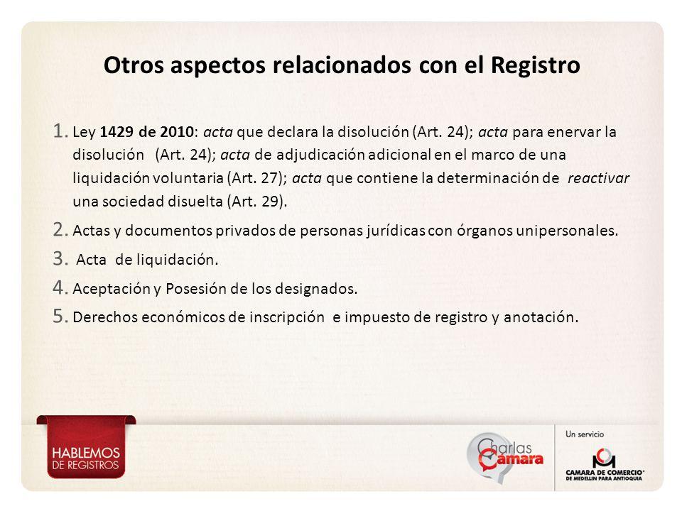 1.Ley 1429 de 2010: acta que declara la disolución (Art.