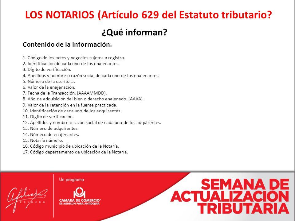 LOS NOTARIOS (Artículo 629 del Estatuto tributario.