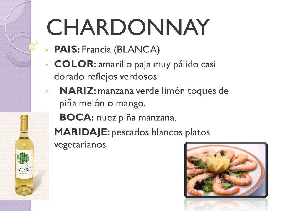 CHARDONNAY PAIS: Francia (BLANCA) COLOR: amarillo paja muy pálido casi dorado reflejos verdosos NARIZ: manzana verde limón toques de piña melón o mango.