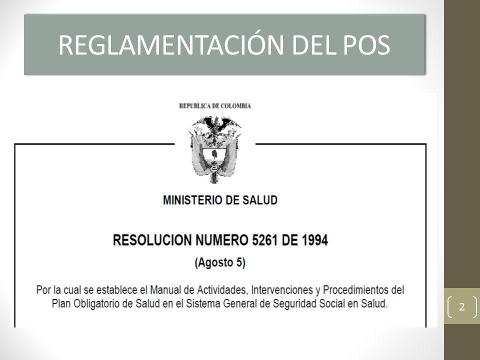 RESOLUCION NUMERO 5261 DEL 94 (DEL 5 DE AGOSTO DE 1994 ) Por la cual se establece el Manual de Actividades, Intervenciones y Procedimientos del Plan Obligatorio de Salud en el Sistema General de Seguridad Social en Salud 3
