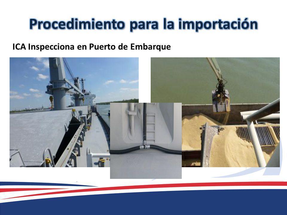 ICA Inspecciona en Puerto de Embarque
