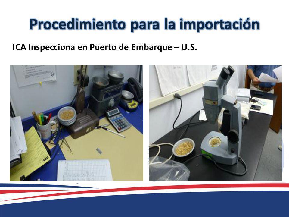 ICA Inspecciona en Puerto de Embarque – U.S.