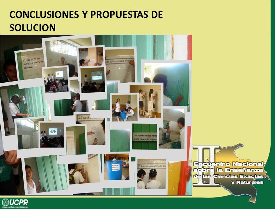 CONCLUSIONES Y PROPUESTAS DE SOLUCION