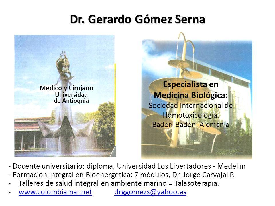 Especialista en Medicina Biológica: Sociedad Internacional de Homotoxicología. Baden-Baden, Alemania - Docente universitario: diploma, Universidad Los