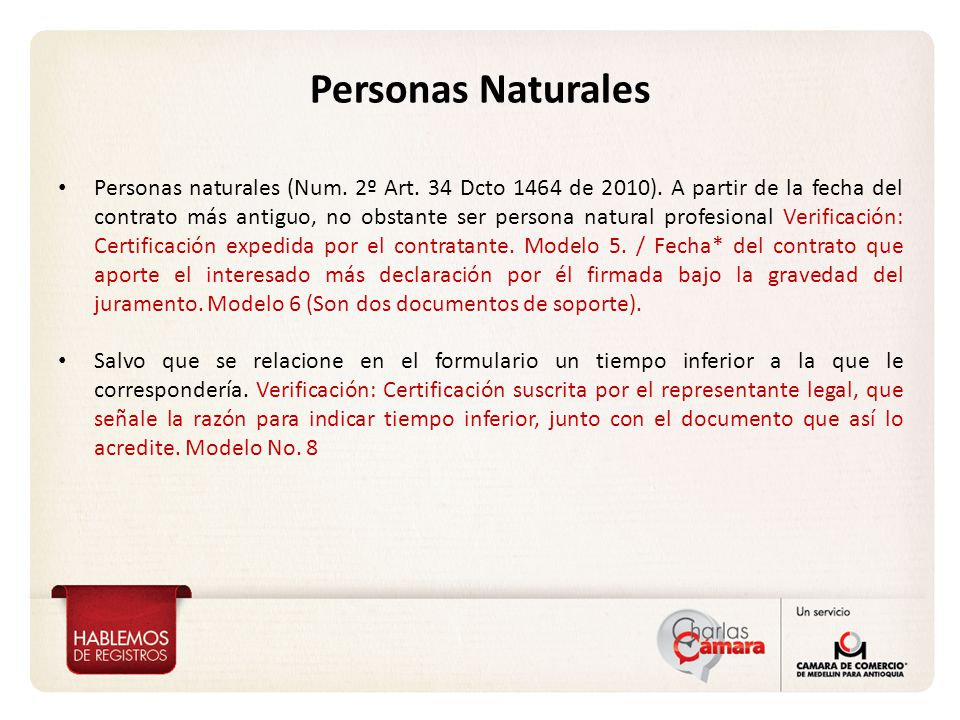 Personas naturales (Num.2º Art. 34 Dcto 1464 de 2010).
