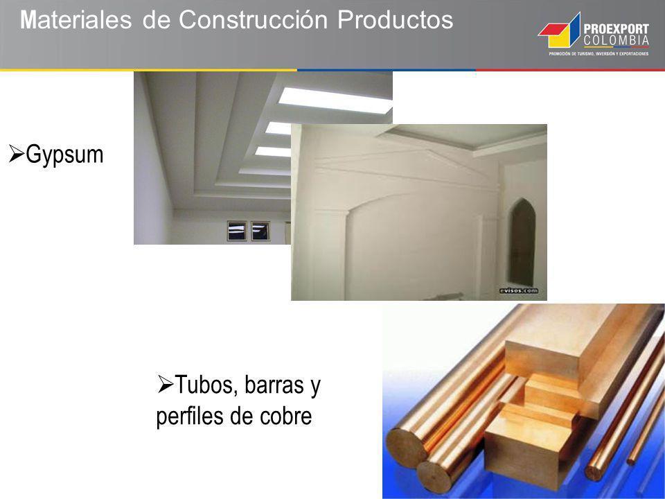 M ateriales de Construcción Productos Tubos, barras y perfiles de cobre Gypsum