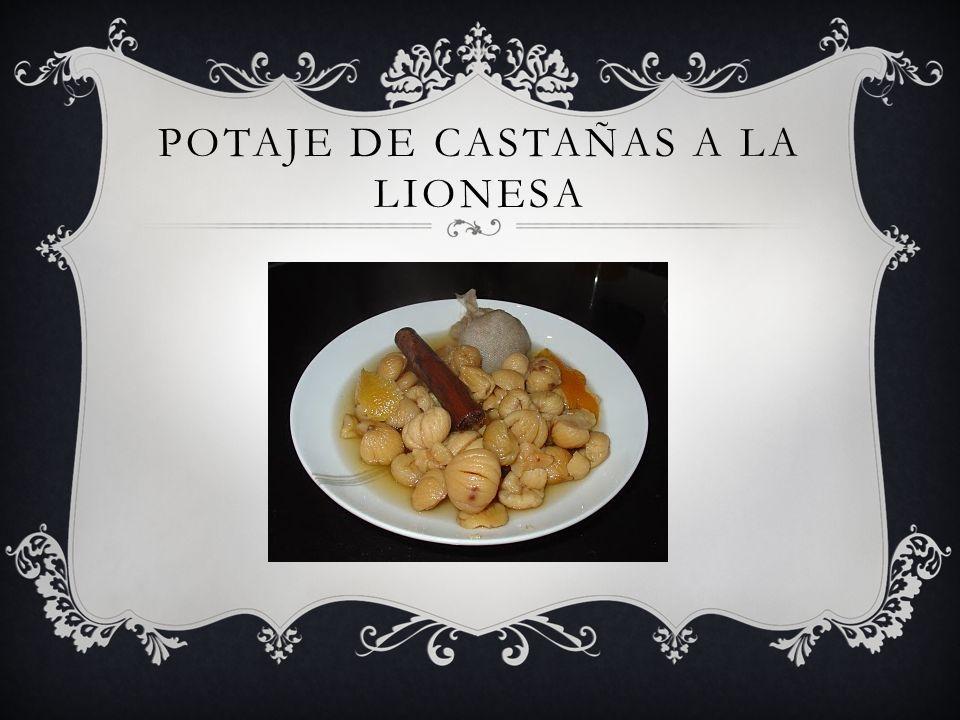 POTAJE DE CASTAÑAS A LA LIONESA
