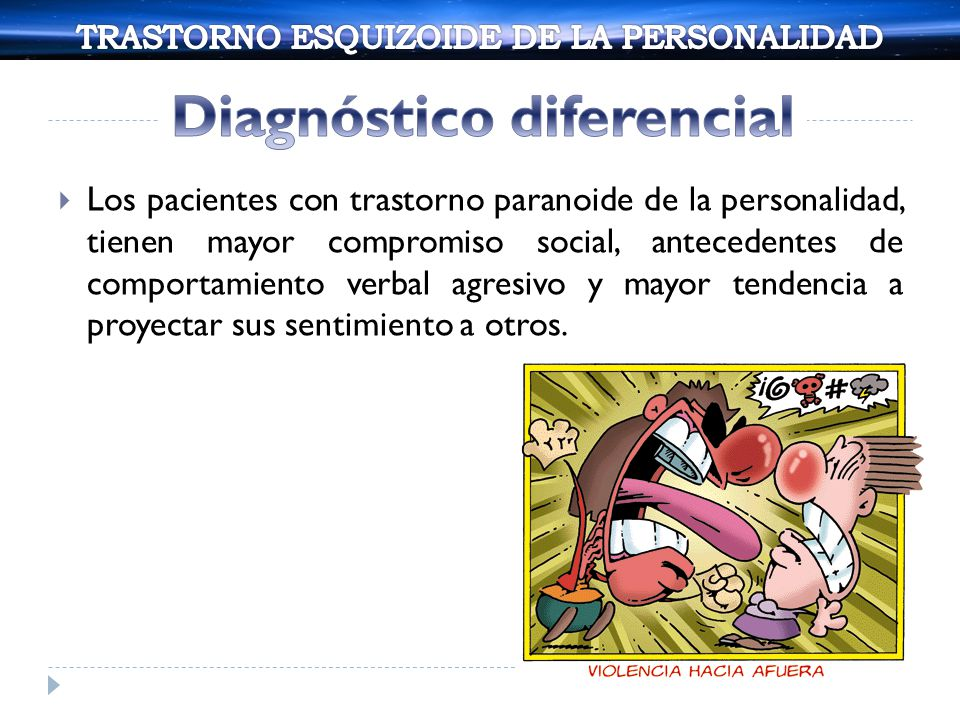 Los pacientes con trastorno esquizotípico de la personalidad es similar a un caso de esquizofrenia en las rarezas de percepción, pensamiento, comportamiento y comunicación.