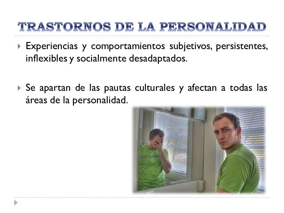 GRUPOTRASTORNOSCARACTERÍSTICAS AParanoide, esquizoide y esquizotípico Extrañas y excéntricas BAntisocial, límite, histriónico y narcisista de la personalidad.