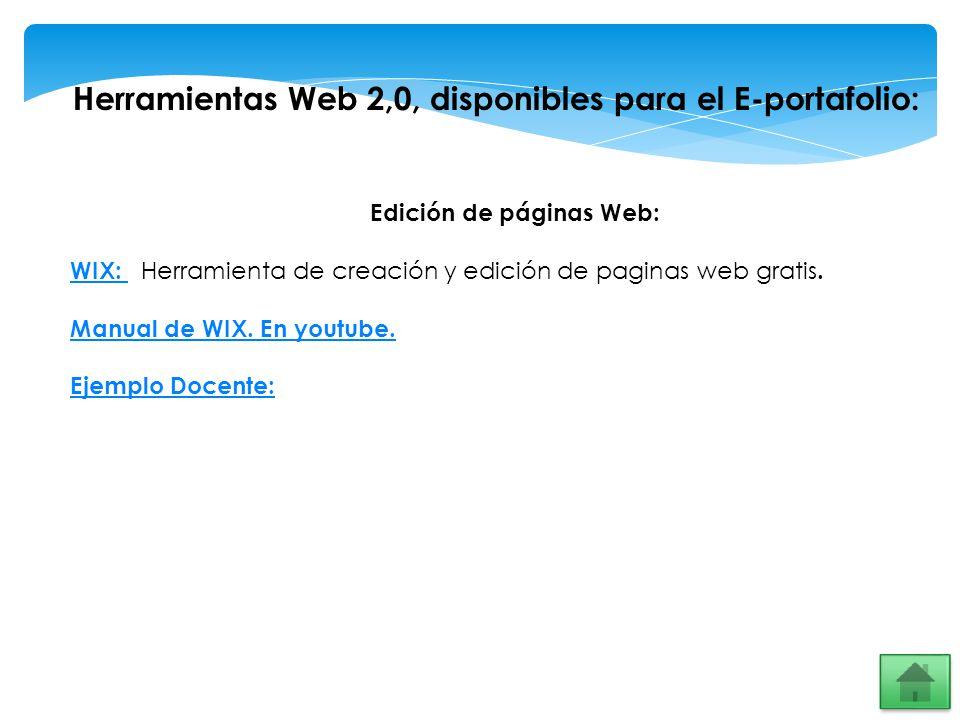 Herramientas Web 2,0, disponibles para el E-portafolio: Edición de páginas Web: WIX: WIX: Herramienta de creación y edición de paginas web gratis. Man