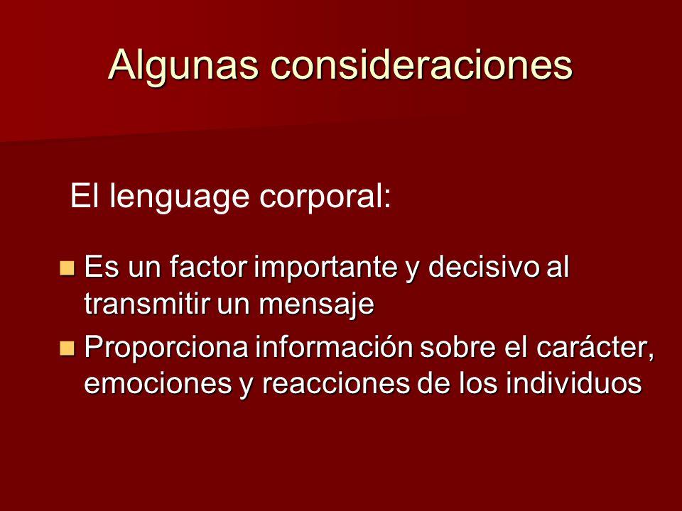 Algunas consideraciones Es un factor importante y decisivo al transmitir un mensaje Es un factor importante y decisivo al transmitir un mensaje Propor