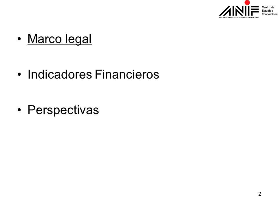 Marco legal Indicadores Financieros Perspectivas 2
