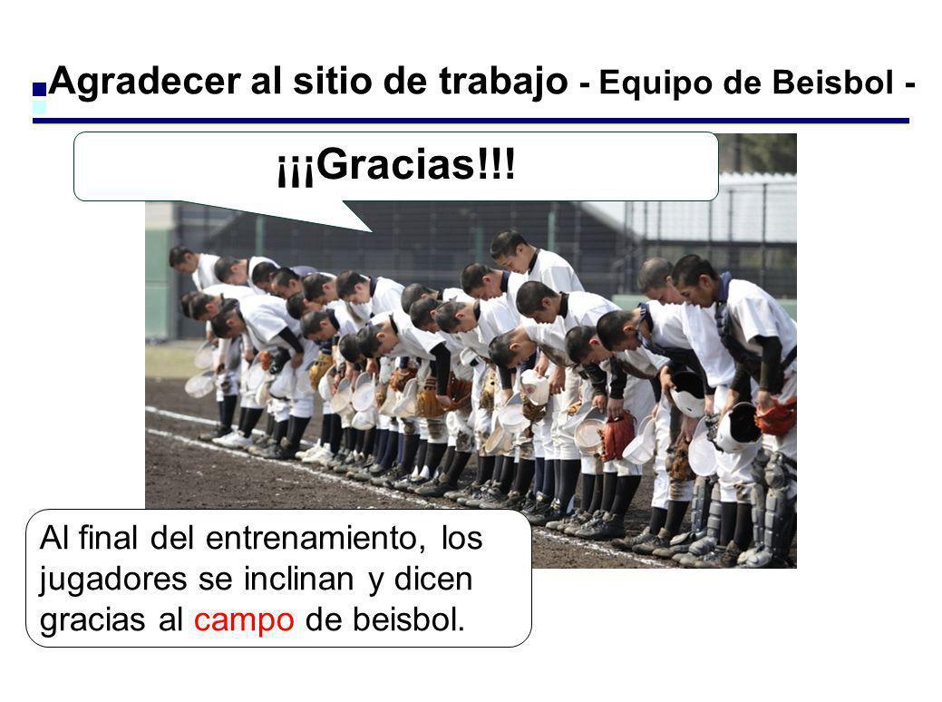 Agradecer al sitio de trabajo - Equipo de Beisbol - ¡¡¡Gracias!!! Al final del entrenamiento, los jugadores se inclinan y dicen gracias al campo de be