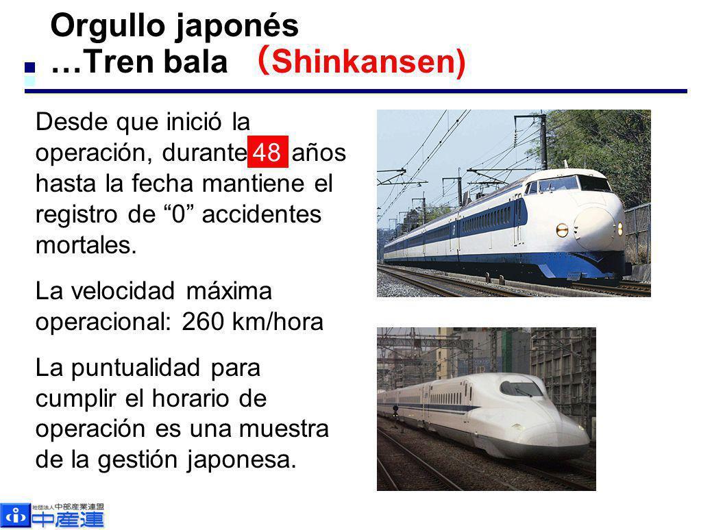 Orgullo japonés …Tren bala Shinkansen) Desde que inició la operación, durante 46 años hasta la fecha mantiene el registro de 0 accidentes mortales. La
