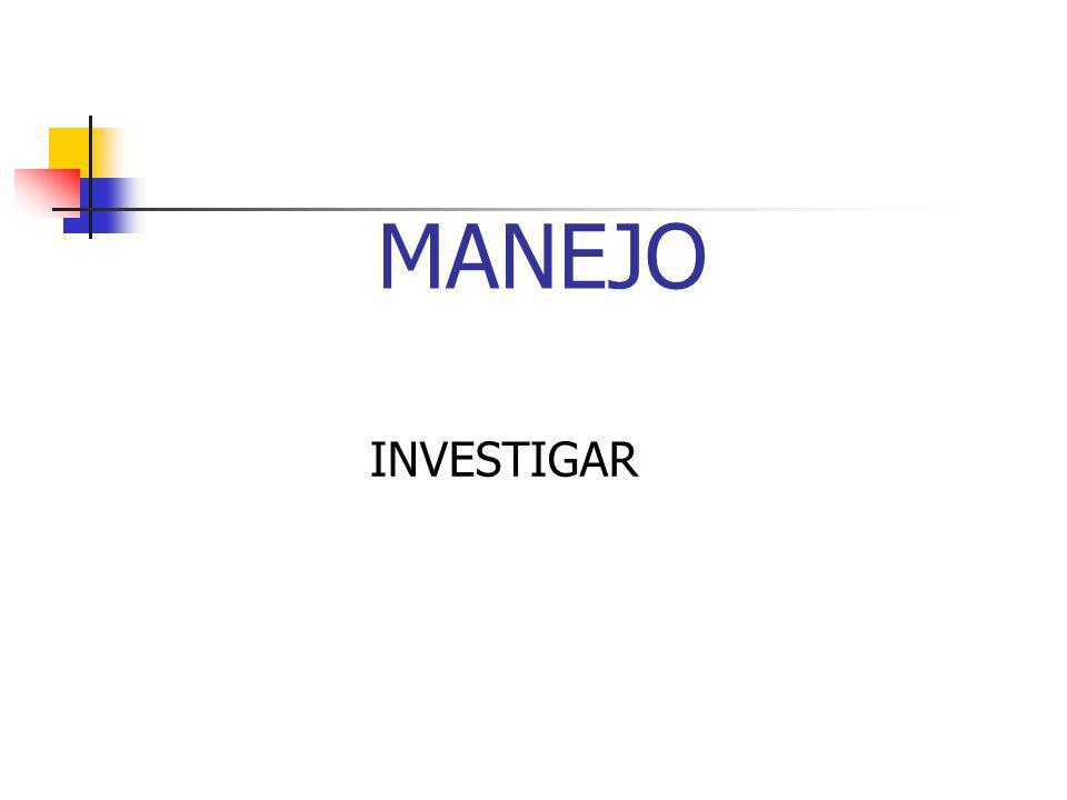 MANEJO INVESTIGAR