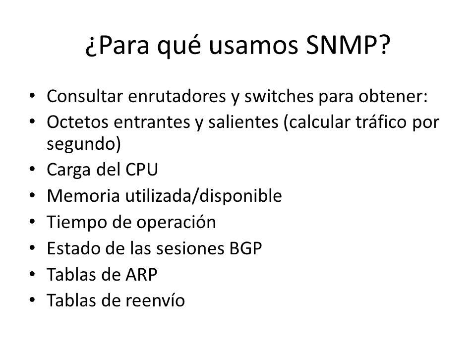 ¿Para qué usamos SNMP.