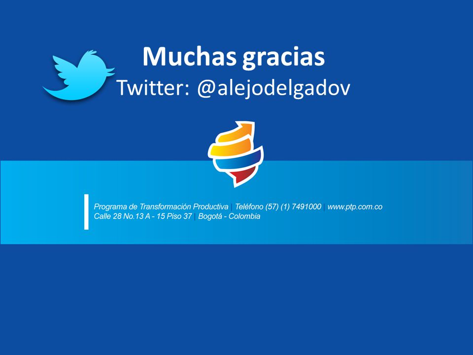 Muchas gracias Twitter: @alejodelgadov