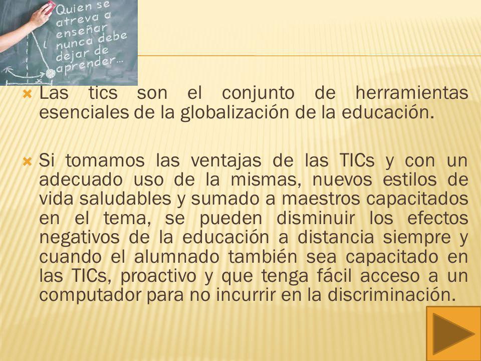 Cuando tomamos temas actuales como la globalización, la educación, estilo de aprendizaje, ventajas y desventajas de las Tics, rol como maestro, rol de