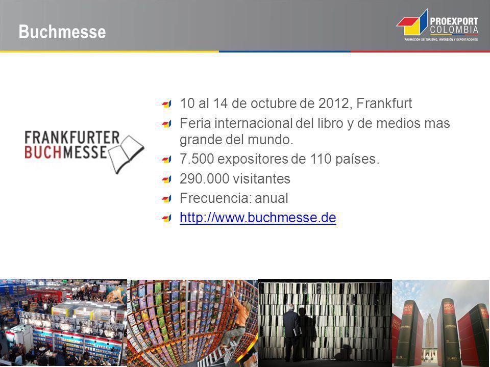 Buchmesse 10 al 14 de octubre de 2012, Frankfurt Feria internacional del libro y de medios mas grande del mundo.