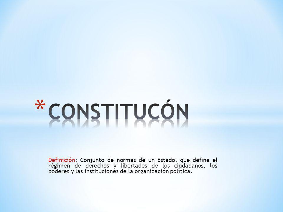 Definición: Conjunto de normas de un Estado, que define el régimen de derechos y libertades de los ciudadanos, los poderes y las instituciones de la o