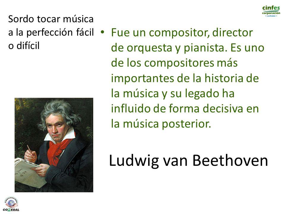 Ludwig van Beethoven Fue un compositor, director de orquesta y pianista. Es uno de los compositores más importantes de la historia de la música y su l